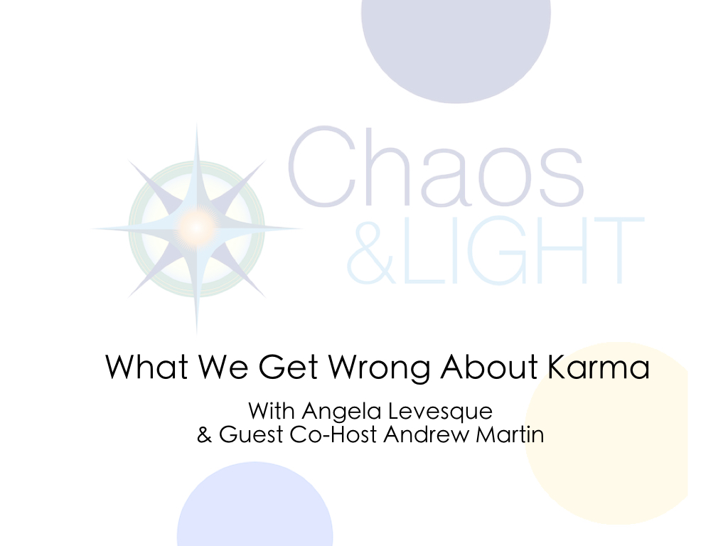 What We Get Wrong About Karma